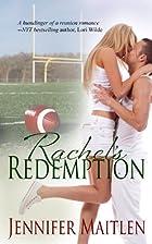 Rachel's Redemption by Jennifer Maitlen
