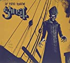 If You Have Ghost [EP] by Ghost B.C.