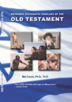Messianic Systematic Theology of the Old…