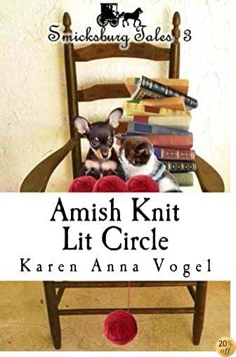TAmish Knit Lit Circle: Smicksburg Tales 3