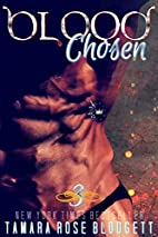 Blood Chosen by Tamara Rose Blodgett