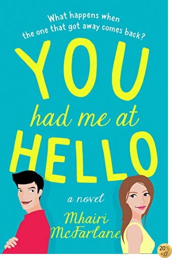 TYou Had Me At Hello
