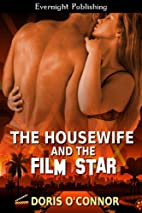 The Housewife and the Film Star by Doris…