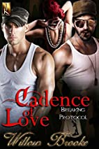 Cadence of Love (Breaking Protocol, #1) by…