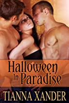 Halloween in Paradise by Tianna Xander