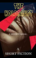 The Holocaust ( A Short Fiction) (Lullaby…