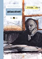 Adriano Olivetti, a century too early…
