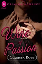 Wine of Passion by Clarissa Ross