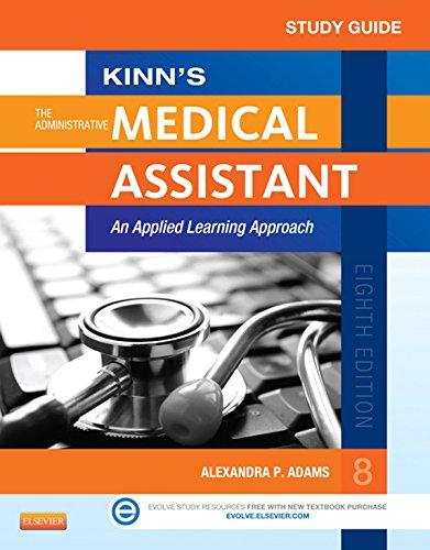 study-guide-for-kinns-the-administrative-medical-assistant-e-book-an-applied-learning-approach