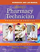 Workbook and Lab Manual for Mosby's Pharmacy…