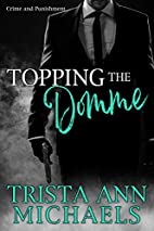 Topping the Domme (Crime and Punishment Book…