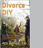 Divorce DIY by Ann Benoit