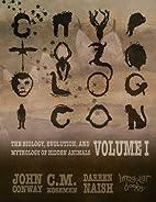 Cryptozoologicon: Volume I by Darren Naish