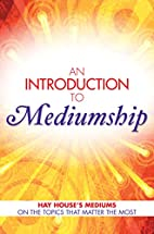An Introduction to Mediumship: Hay House…