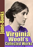 Virginia Woolf's Collected Works: The…