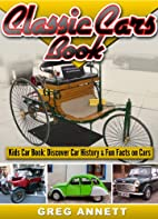 Classic Cars Book by Greg Annett