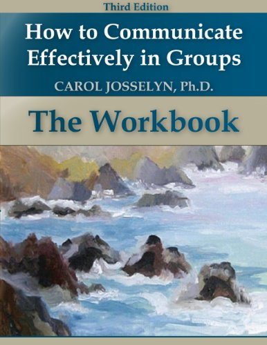 how-to-communicate-effectively-in-groups-3rd-edition-workbook