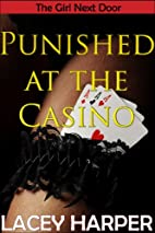 Punished at the Casino by Lacey Harper