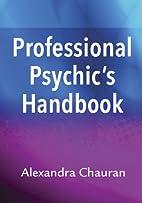 Professional Psychic's Handbook by…