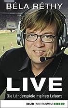 Live: Die Länderspiele meines Lebens by…