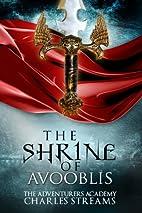 The Shrine of Avooblis (The…