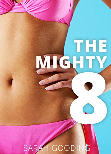 the-mighty-8-eight-easy-to-keep-rules-for-noticeable-weight-loss-for-women-ways-to-sustainably-lose-weight-for-all-women-20-somethings-new-moms-middle-aged-and-elderly