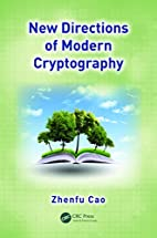 New Directions of Modern Cryptography by…