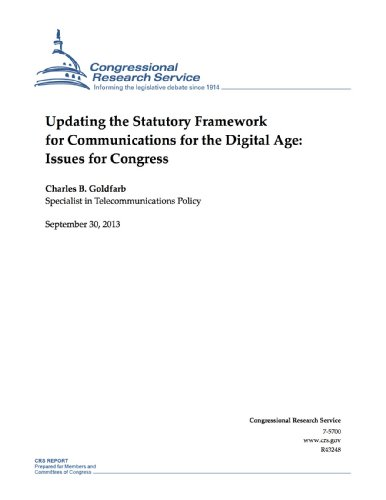updating-the-statutory-framework-for-communications-for-the-digital-age-issues-for-congress