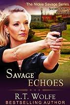 Savage Echoes (The Nickie Savage Series,…