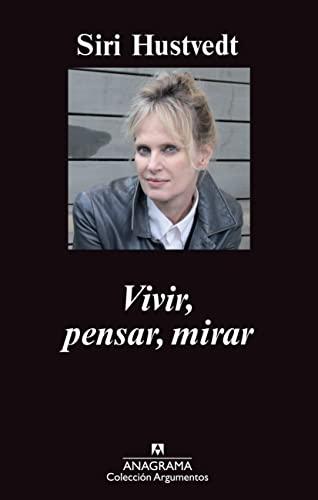 vivir-pensar-mirar-argumentos-spanish-edition