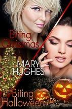 Biting Holiday Honeymoons by Mary Hughes