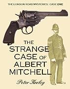 THE STRANGE CASE OF ALBERT MITCHELL…