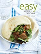 Easy, Simple and Delicious by Sonia Cabano