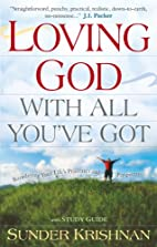 Loving God with All You've Got: Reordering…