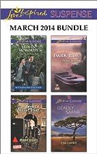 Love Inspired Suspense March 2014 Bundle…