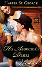 His Abductor's Desire by Harper St. George