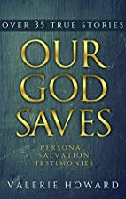 Our God Saves by Valerie Howard