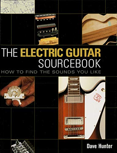 the-electric-guitar-sourc-how-to-find-the-sounds-you-like