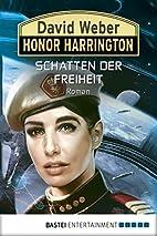 Honor Harrington: Schatten der Freiheit:…