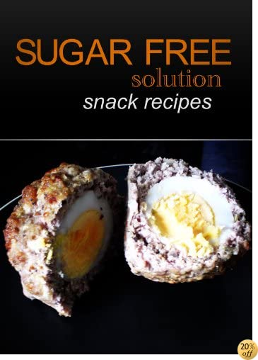Sugar-Free Solution – Snack recipes