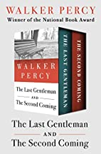 The Last Gentleman and The Second Coming: In…