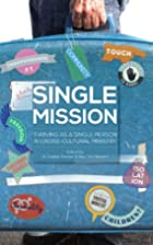 Single Mission: Thriving as a single person…