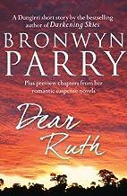 Dear Ruth by Bronwyn Parry