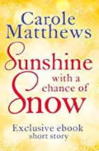 Sunshine, with a Chance of Snow: A…