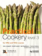 Practical Cookery Level 3 by David Foskett