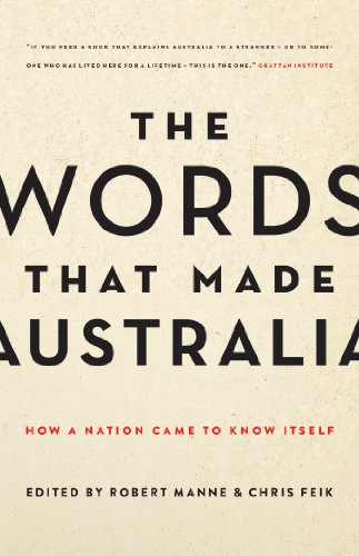 the-words-that-made-australia-how-a-nation-came-to-know-itself