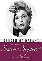 Garden of Dreams: The Life of Simone…