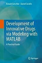 Development of Innovative Drugs via Modeling…