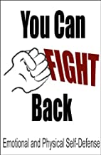 You Can Fight Back: Emotional and Physical…