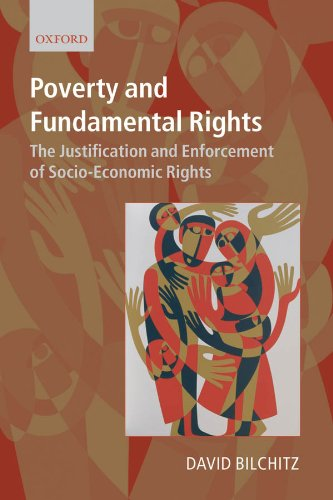 poverty-and-fundamental-rights-the-justification-and-enforcement-of-socio-economic-rights